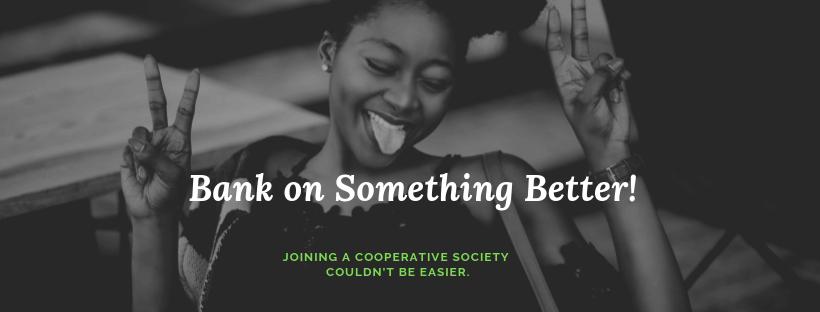 Bank on Something Better!