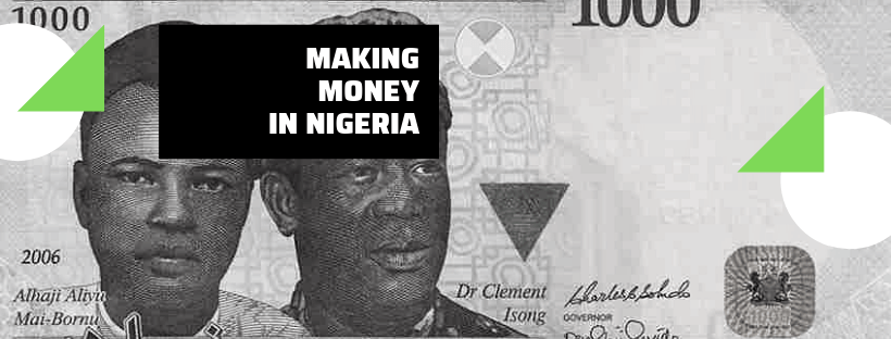 A few keys to making money in Nigeria