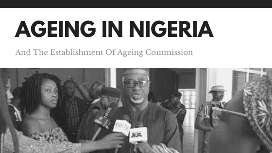 COSROPIN Calls For Establishment Of Ageing Commission