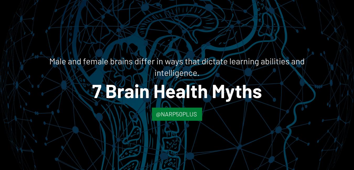 7 Brain Health Myths